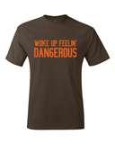 Baker Mayfield Inspired Woke Up Dangerous T-Shirt