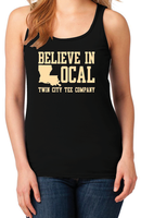 Believe In Local - Twin City Tee Company Louisiana Women's Racerback Tank Top