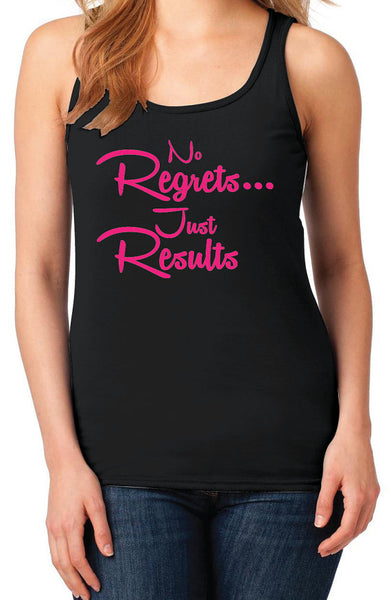 No Regrets Just Results Women's Workout Gym Racerback Tank Top