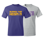 Joe Burrow For Heisman T-Shirt