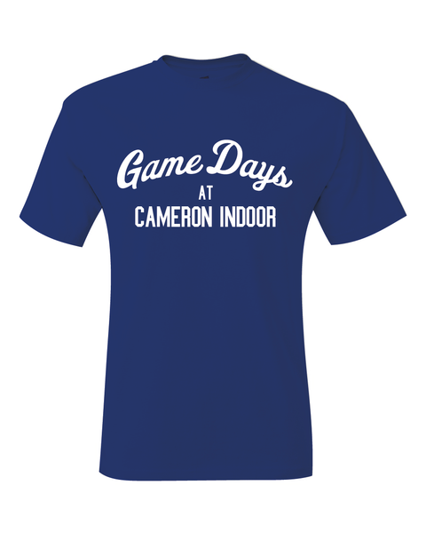 Game Days At Cameron Indoor Duke Inspired T-Shirt
