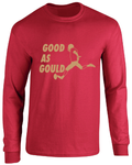 San Francisco 49ers Robbie Gould Good As Gould Jersey Long Sleeve T-Shirt