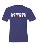 Lawrence For Heisman T-Shirt