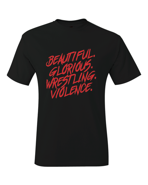 Jon Moxley Beautiful Glorious Wrestling Violence AEW T-Shirt