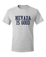 Nevada Is Good Basketball & Football T-Shirt