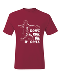 Arkansas Don't Run On Opitz T-Shirt