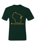 Green Bay Wisconsin Where My Team Plays T-Shirt