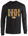 Home Sweet Dome Saints Inspired New Orleans Superdome Long Sleeve T-Shirt