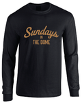 Sundays In The Dome New Orleans Superdome Inspired Long Sleeve T-Shirt