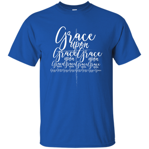 Grace Upon Grace Tee