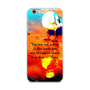 YOU ARE THE ENTIRE OCEAN IN A DROP IPHONE CASE