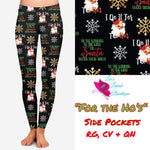 For the Ho's Custom Legging Pre-Order (Closes 8PM CST 11/8)