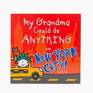 My Grandma could do anything in New York City