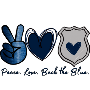 Peace, Love Back the BlueDesign Transfer