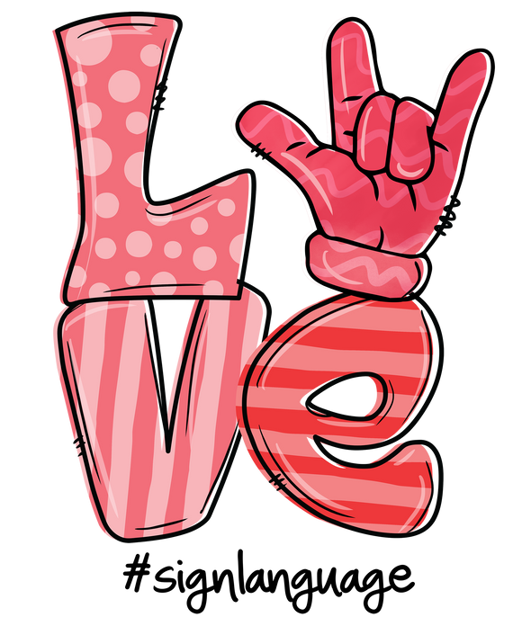 LOVE Sign Language Screen Print Transfer