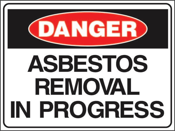 Asbestos Removal in Progress Sign. 600mm X 450mm.