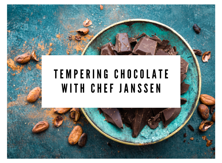 Tempering Baking Chocolate with Chef Janssen