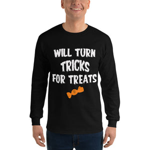 Will Turn Tricks 4 Treats! Long Sleeve T-Shirt