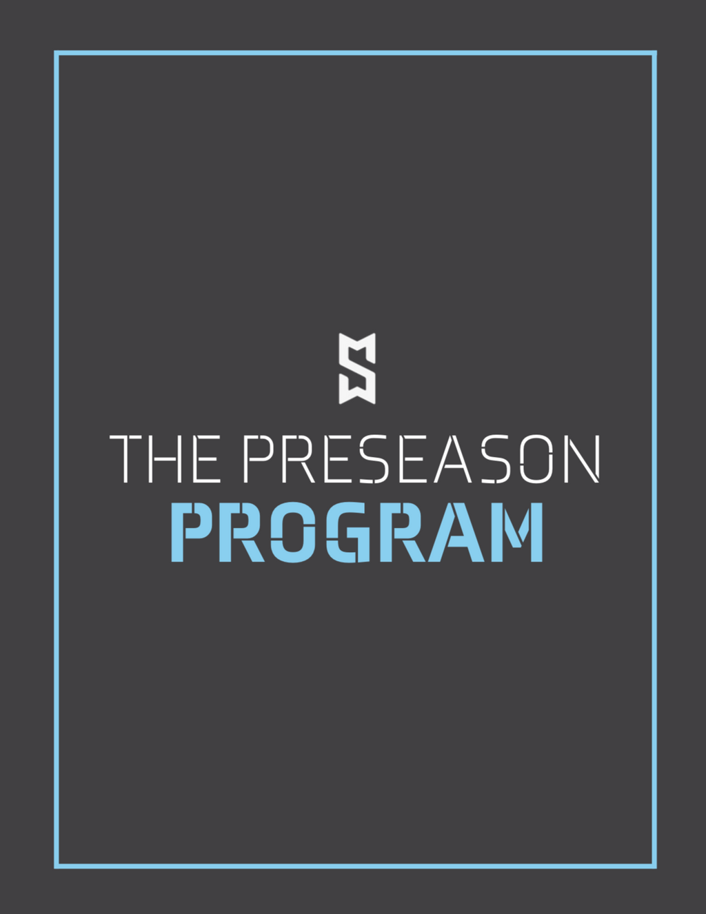 The Preseason Program