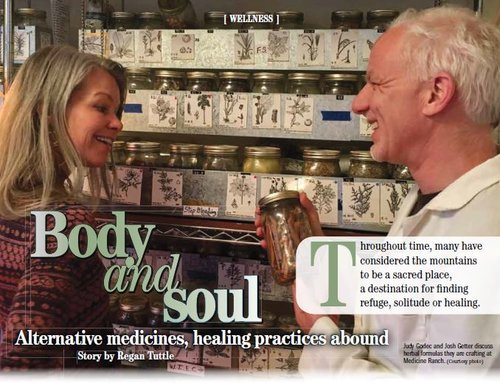 "Medicine Ranch and proprietors, Josh Geetter and Judy Godec, featured in the Telluride Daily Planet's WINTERGUIDE '17 article titled ""Body & Soul - Alternative Medicines, Healing Practices Abound..."""