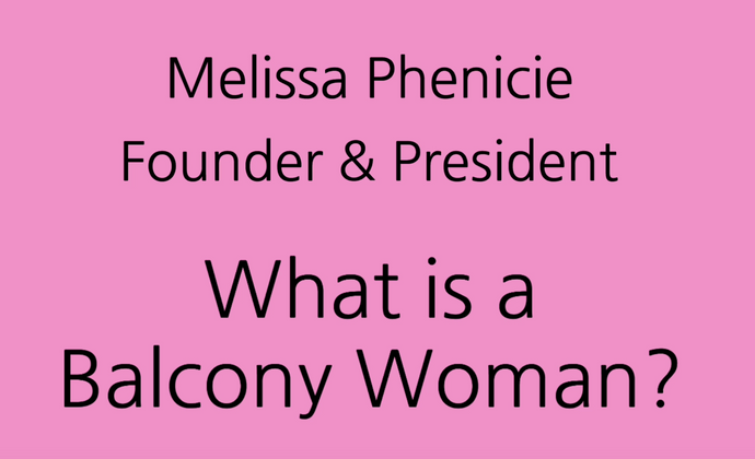 What is a Balcony Woman?