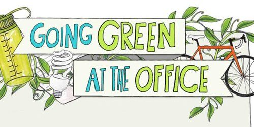 Going Green At The Offfice – An Infographic