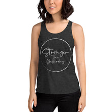 Stronger Than Yesterday (Women's Tri-Blend Racerback Tank)