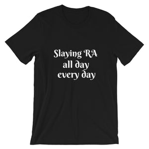 Slay RA all day everyday (Men's Short-Sleeve Unisex T-Shirt)