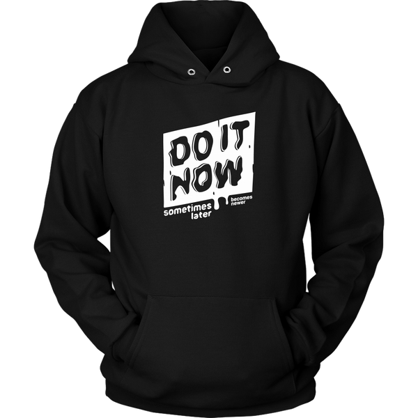 Unisex Hoodie Do It Now T-shirt buy now