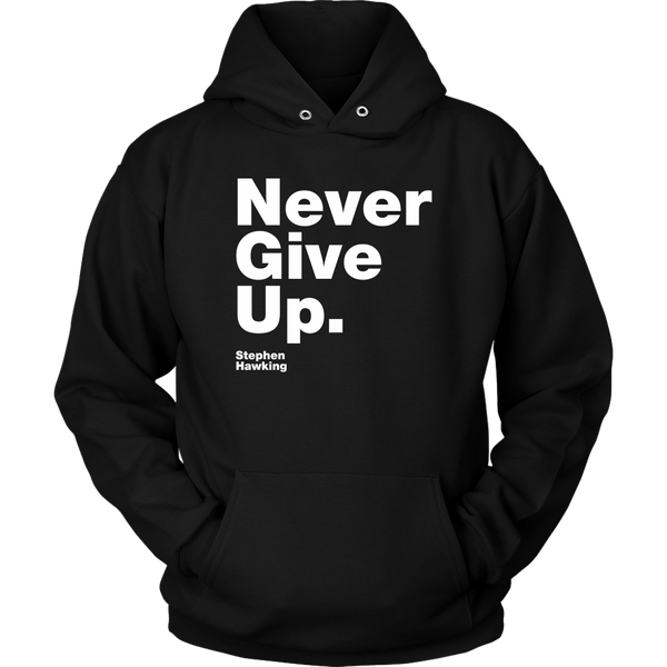 Unisex Hoodie Never Give Up S. Hawking (white print) T-shirt buy now