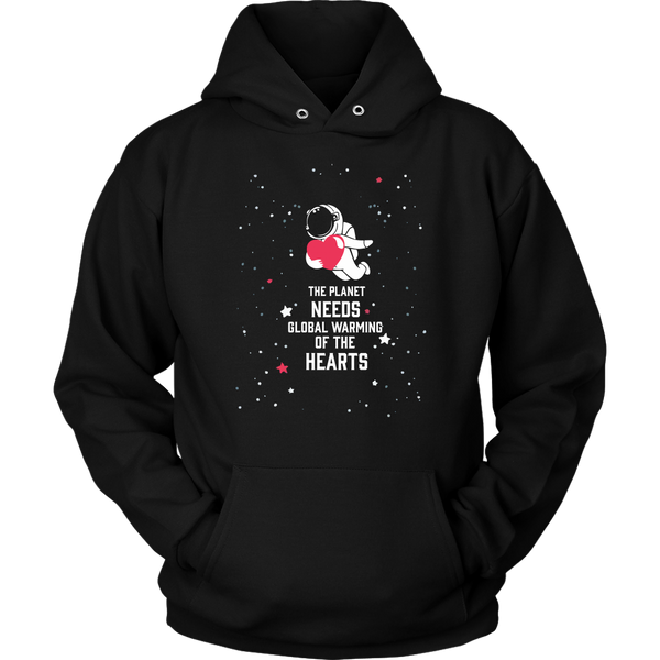 Unisex Hoodie The Planet Needs Global Warming Of The Hearts T-shirt buy now