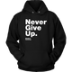 Unisex Hoodie Never Give Up S. Hawking (white print)