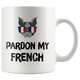 Mug Pardon My French (white)