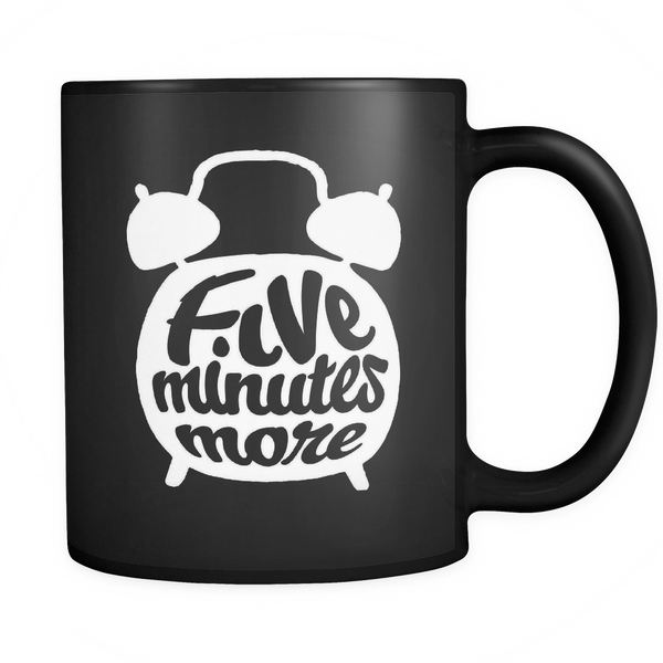 Mug Five Minutes More (black) Drinkware buy now