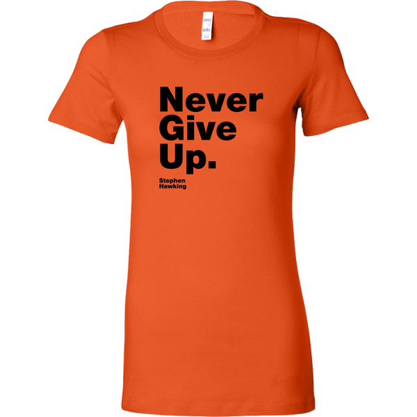 Womens Shirt Never Give Up S. Hawking (black print) T-shirt buy now