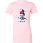 Womens Shirt The Planet Needs Global Warming Of The Hearts