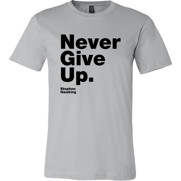 Mens Shirt Never Give Up S. Hawking (black print)