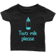 Infant Shirt Two Milk Please