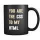 Mug You Are The CSS To My HTML