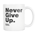 White Mug Never Give Up S. Hawking Drinkware buy now