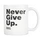 White Mug Never Give Up S. Hawking