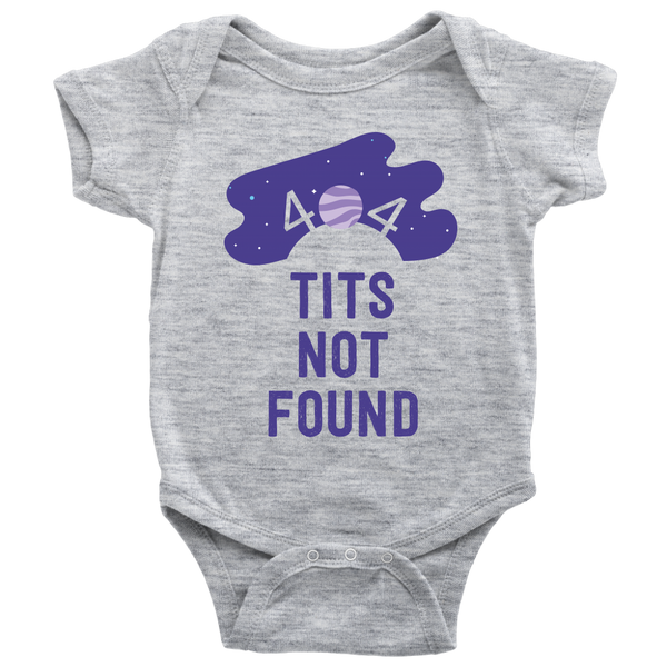 Baby Bodysuit Tits Not Found T-shirt buy now