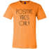 Mens Shirt Positive Vibes Only T-shirt buy now