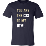 Mens Shirt You Are The CSS To My HTML