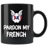 Mug Pardon My French (black)
