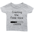 Infant Shirt Creating The Noble Voice T-shirt buy now