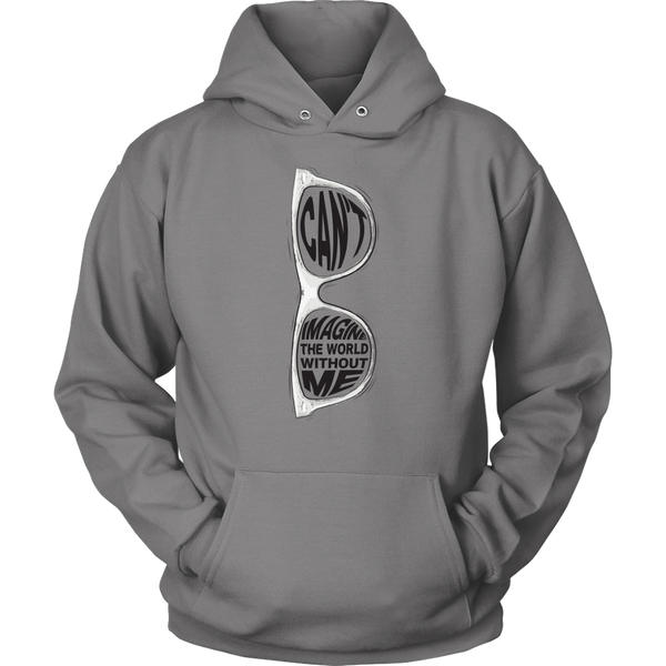 Unisex Hoodie Can't Imagine The World Without Me T-shirt buy now