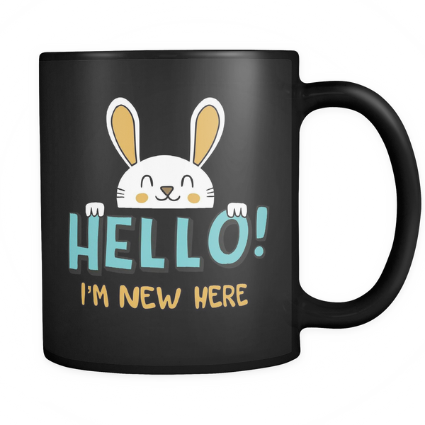 Mug Hello I'm New Here Drinkware buy now