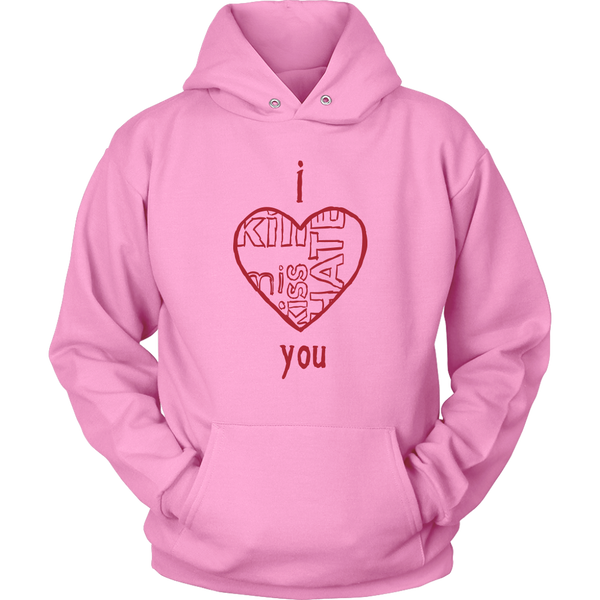 Womens Hoodie I Love Hate Kill Miss You T-shirt buy now