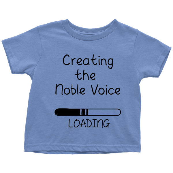 Toddler Shirt Creating The Noble Voice T-shirt buy now